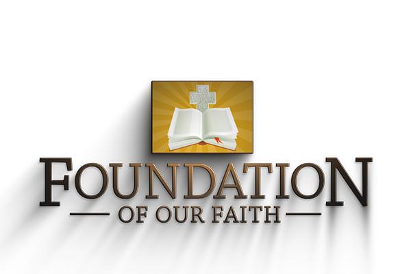 foundation-of-our-faith